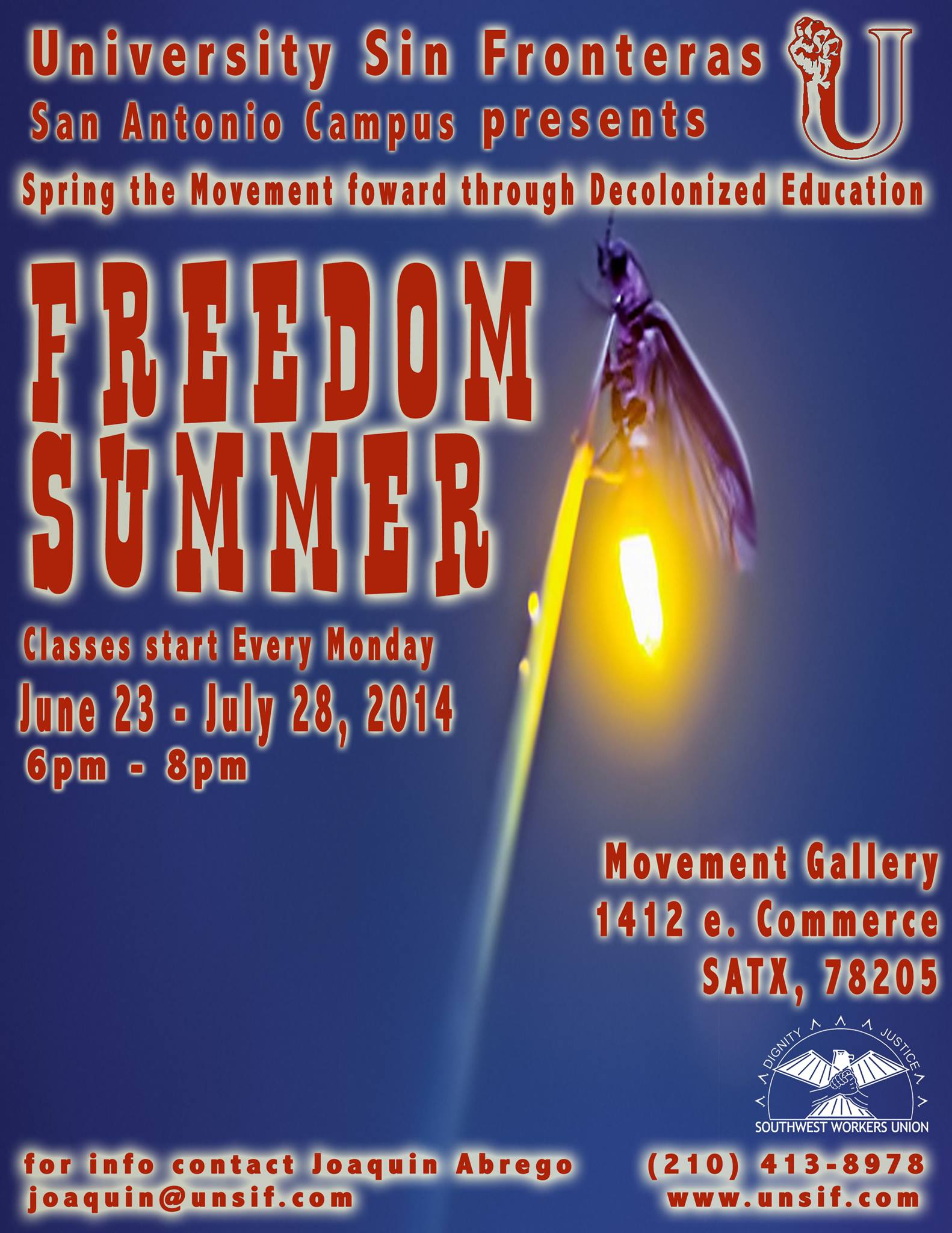 Freedom Summer '14 San Antonio Campus